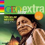 Cover-Bild zu Der Wilde Westen - Im Land der Cowboys und Indianer (Audio Download) von Nusch, Martin