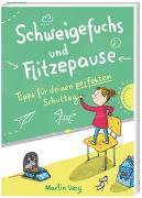 Cover-Bild zu Schweigefuchs und Flitzepause von Verg, Martin