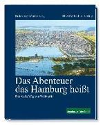 Cover-Bild zu Das Abenteuer das Hamburg heißt von Verg, Erik