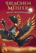 Cover-Bild zu Drachenmeister Band 6 - Der Flug des Monddrachen von West, Tracey