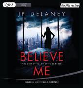Cover-Bild zu Believe Me - Spiel Dein Spiel. Ich spiel es besser von Delaney, JP