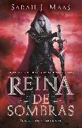 Cover-Bild zu Reina de sombras / Queen of Shadows von Maas, Sarah J.