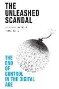Cover-Bild zu Unleashed Scandal (eBook) von Poerksen, Bernhard