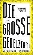 Cover-Bild zu Die große Gereiztheit (eBook) von Pörksen, Bernhard