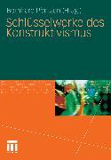 Cover-Bild zu Schlüsselwerke des Konstruktivismus (eBook) von Pörksen, Bernhard (Hrsg.)