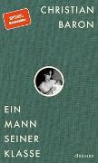 Cover-Bild zu Ein Mann seiner Klasse von Baron, Christian