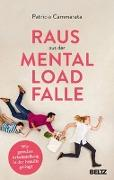 Cover-Bild zu Raus aus der Mental Load-Falle von Cammarata, Patricia