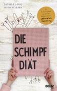 Cover-Bild zu Die Schimpf-Diät von Gaigg, Daniela