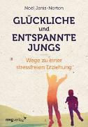 Cover-Bild zu Glückliche und entspannte Jungs von Janis-Norton, Noël