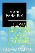 Cover-Bild zu Mishra, Pankaj: Bland Fanatics
