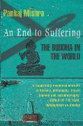 Cover-Bild zu Mishra, Pankaj: An End to Suffering