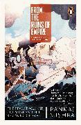 Cover-Bild zu Mishra, Pankaj: From the Ruins of Empire