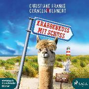 Cover-Bild zu Krabbenkuss mit Schuss: Ein Ostfriesen-Krimi (Henner, Rudi und Rosa 7) (Audio Download) von Kuhnert, Cornelia