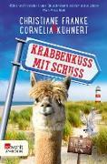 Cover-Bild zu Krabbenkuss mit Schuss (eBook) von Franke, Christiane