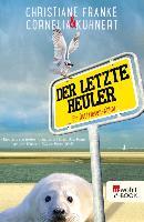 Cover-Bild zu Der letzte Heuler (eBook) von Kuhnert, Cornelia