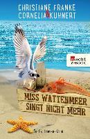 Cover-Bild zu Miss Wattenmeer singt nicht mehr (eBook) von Franke, Christiane