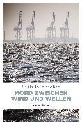 Cover-Bild zu Mord zwischen Wind und Wellen (eBook) von Franke, Christiane