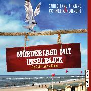 Cover-Bild zu Mörderjagd mit Inselblick (Audio Download) von Kuhnert, Cornelia