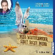 Cover-Bild zu Miss Wattenmeer singt nicht mehr (Audio Download) von Kuhnert, Cornelia