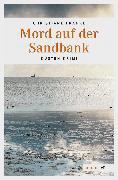 Cover-Bild zu Mord auf der Sandbank (eBook) von Franke, Christiane