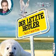 Cover-Bild zu Der letzte Heuler (Audio Download) von Kuhnert, Cornelia