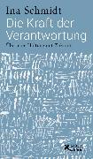 Cover-Bild zu Die Kraft der Verantwortung (eBook) von Schmidt, Ina