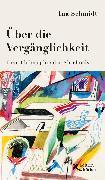 Cover-Bild zu Über die Vergänglichkeit (eBook) von Schmidt, Ina
