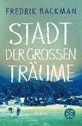Cover-Bild zu Stadt der großen Träume (eBook) von Backman, Fredrik