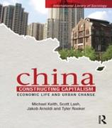 Cover-Bild zu China Constructing Capitalism (eBook) von Keith, Michael