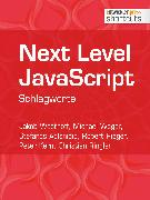 Cover-Bild zu Next Level JavaScript (eBook) von Ringler, Christian