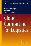 Cover-Bild zu Cloud Computing for Logistics (eBook) von Hompel, Michael (Hrsg.)