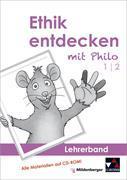 Cover-Bild zu Ethik entdecken mit Philo 1/2 - Lehrerband von Marsal, Eva (Hrsg.)