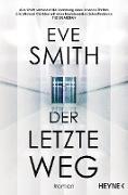 Cover-Bild zu Smith, Eve: Der letzte Weg (eBook)