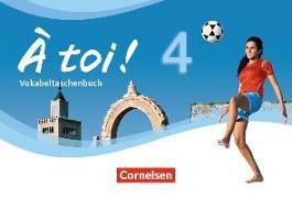 Cover-Bild zu À toi! 4. Vokabeltaschenbuch