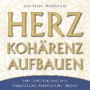 Cover-Bild zu Herzkohärenz aufbauen von Reimann, Michael