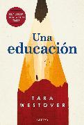 Cover-Bild zu Una educación / Educated: A Memoir von Westover, Tara