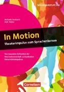 Cover-Bild zu In Motion - Theaterimpulse zum Sprachenlernen von Sambanis, Michaela
