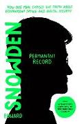 Cover-Bild zu Permanent Record (Young Readers Edition): How One Man Exposed the Truth about Government Spying and Digital Security von Snowden, Edward