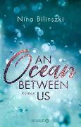 Cover-Bild zu An Ocean Between Us von Bilinszki, Nina