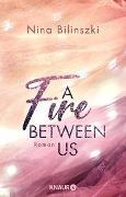 Cover-Bild zu A Fire Between Us von Bilinszki, Nina