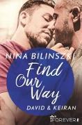 Cover-Bild zu Find Our Way (eBook) von Bilinszki, Nina