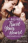 Cover-Bild zu Trust Your Heart von Bilinszki, Nina