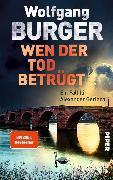 Cover-Bild zu Wen der Tod betrügt (eBook) von Burger, Wolfgang