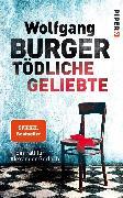 Cover-Bild zu Tödliche Geliebte (eBook) von Burger, Wolfgang