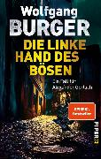 Cover-Bild zu Die linke Hand des Bösen (eBook) von Burger, Wolfgang