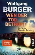 Cover-Bild zu Wen der Tod betrügt von Burger, Wolfgang