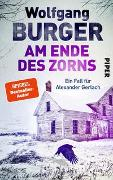 Cover-Bild zu Am Ende des Zorns von Burger, Wolfgang