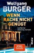 Cover-Bild zu Wenn Rache nicht genügt von Burger, Wolfgang