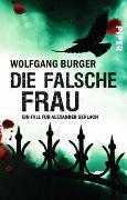 Cover-Bild zu Die falsche Frau von Burger, Wolfgang