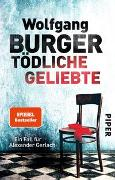 Cover-Bild zu Tödliche Geliebte von Burger, Wolfgang